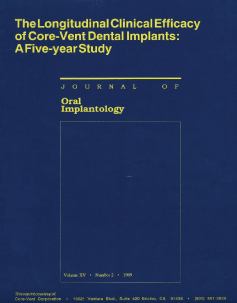 The Longitudinal Clinical Efficacy of Core-Vent Dental Implants