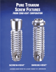 Swed-Vent Internal and Swede-Vent External Hex Implants 1989
